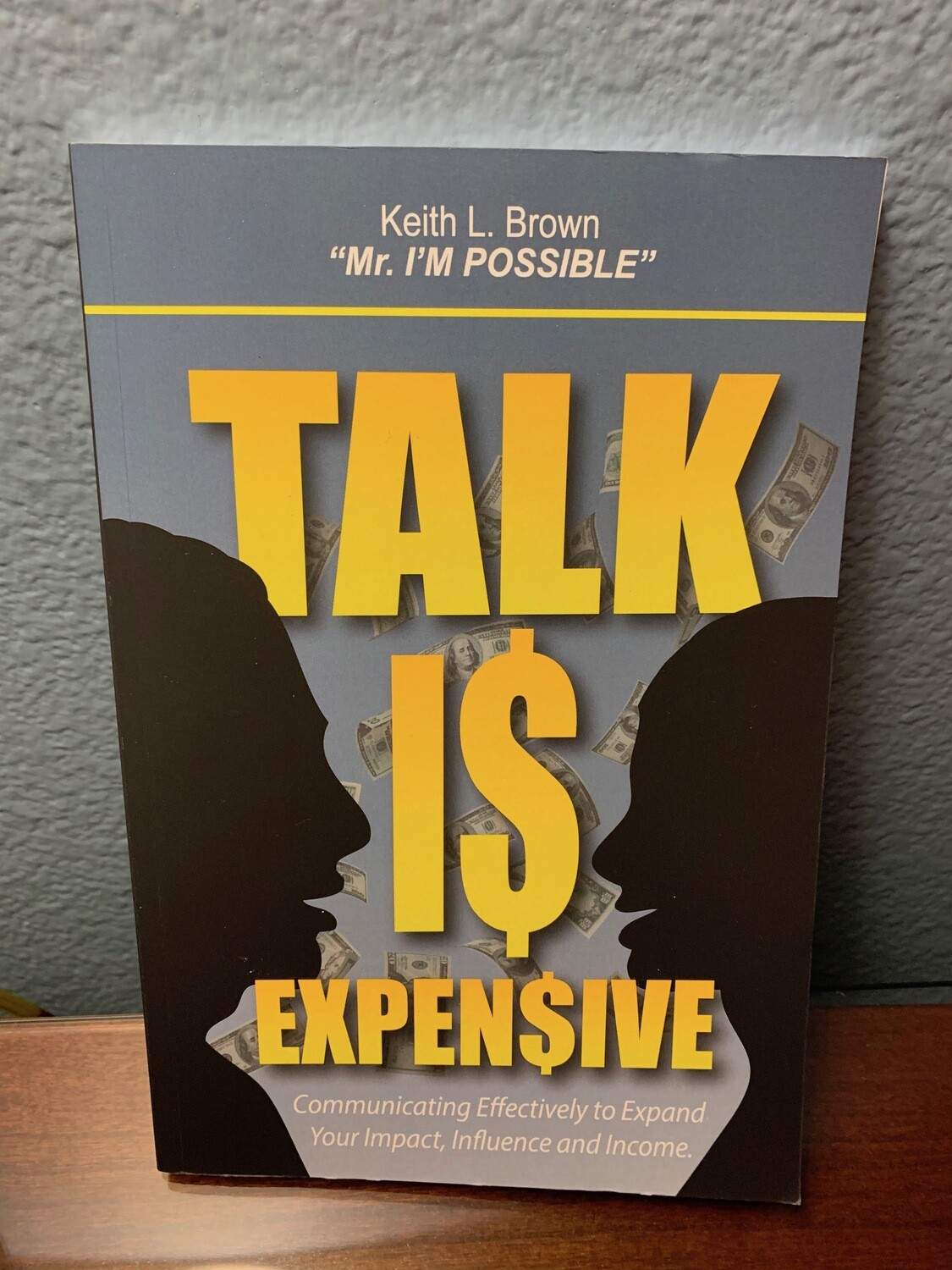 Talk Is Expensive