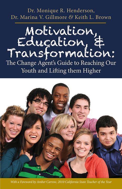Motivation, Education, Transformation