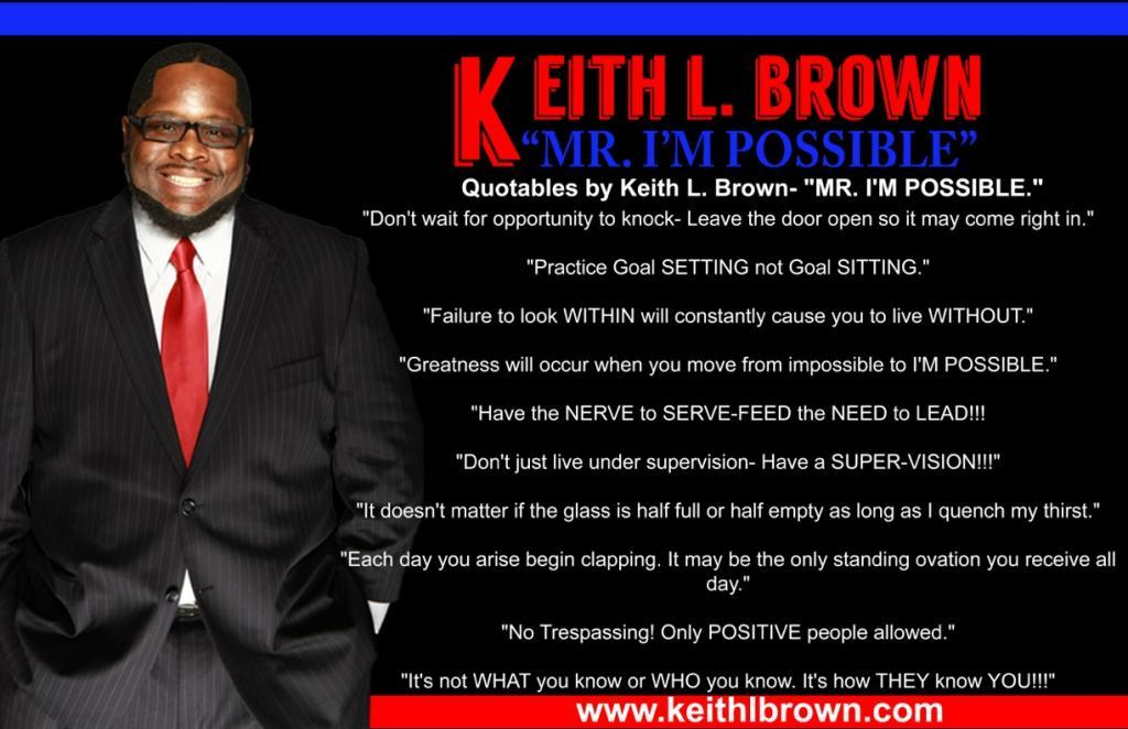 Keith L. Brown Original Quotes Poster (Quantities beginning at 10) 00036