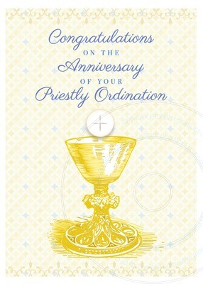 Ordination Anniversary Card ~ Golden Chalice