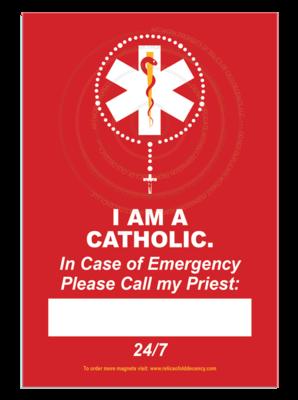 I am a Catholic, Refrigerator Magnet