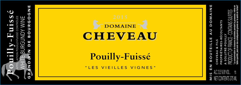 """2017 Domaine Cheveau Pouilly Fuisse 'Les Vielles Vignes"""""""