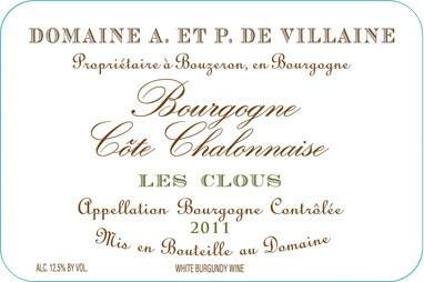 """Domaine de Villaine Bourgogne Côte Chalonnaise Blanc """"Les Clous Aimé""""  2017"""