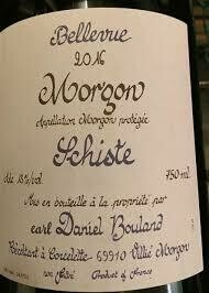 "2018 Daniel Bouland Morgon ""Schiste"" Bellevue"