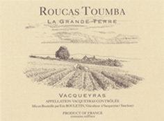 """2016 Roucas Toumba Vacqueyras """"Le Gran Terre- France"""