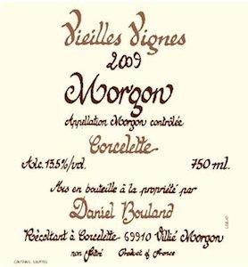 """2017 Daniel Bouland Mogon Vielle Vignes """"Corcelette - Beaujolais, France"""
