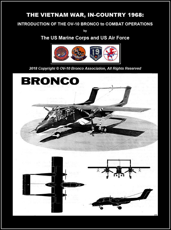 THE VIETNAM WAR, IN-COUNTRY 1968: INTRODUCTION OF THE OV-10 BRONCO to COMBAT OPERATIONS by The US Marine Corps and US Air Force  (Electronic Edition) PLUS Bonus Material