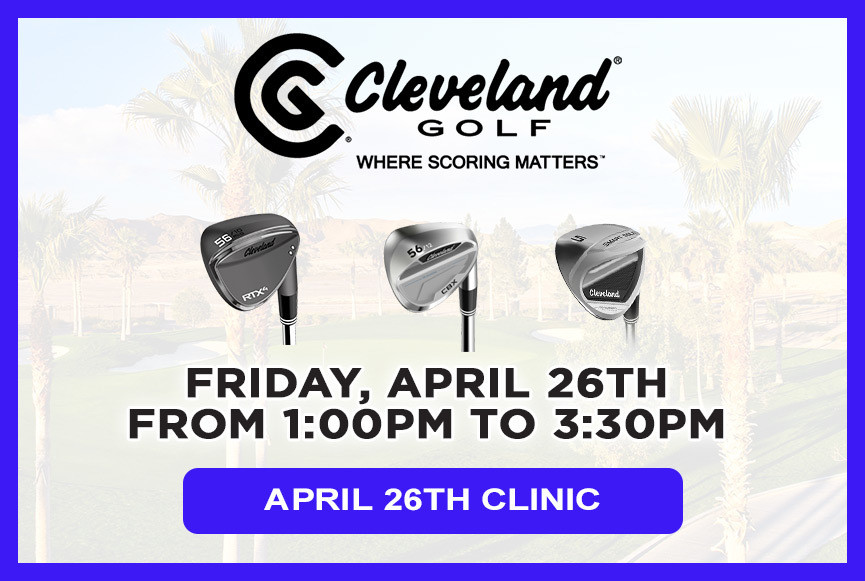 Cleveland Golf Scoring Clinic - April 26