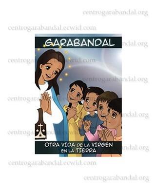 Cómic: Otra vida de la Virgen en la Tierra / Comic Book: Another life of the Virgin on the Earth