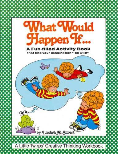 What Would Happen If -- Grades 3-6