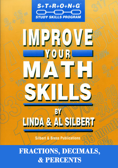 Improve Your Math Skills - Fractions, Decimals and Percents
