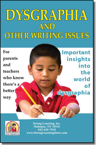Dysgraphia and Other Writing Issues--Parent Information Book