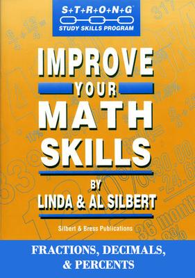 Improve Your Math Skills - Fractions, Decimals and Percents