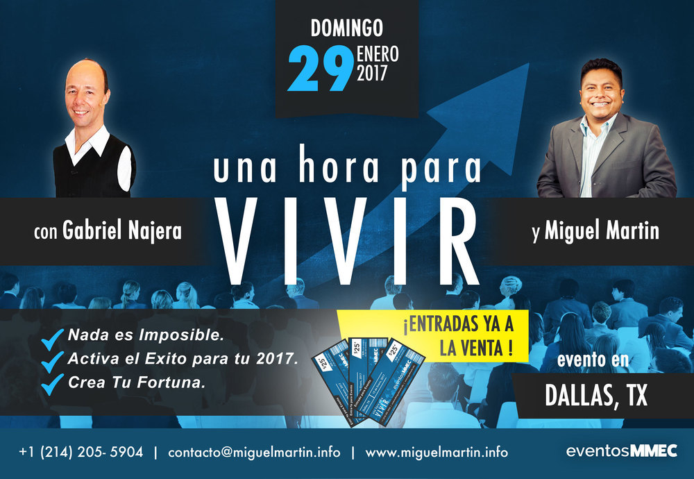 """Evento """"Una Hora Para VIVIR"""" Con Gabriel Najera y Miguel Martin Conferenciantes Internacional"""