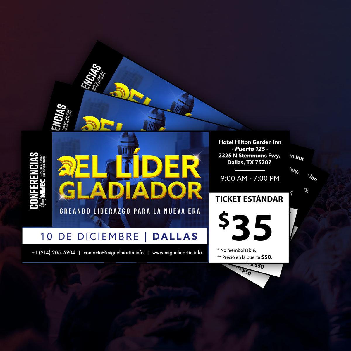 """Ticket Estándar: Conferencia del 2017 """"El Líder Gladiador"""" - Dallas TX"""
