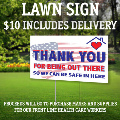 12 by 18 LAWN SIGN-5 TOWNS/W HEMPSTEAD DELIVERY ONLY