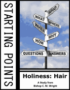 Holiness: Hair By Chester M. Wright