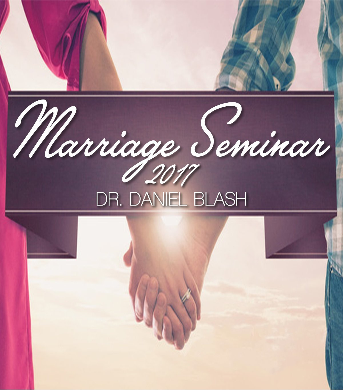 Marriage Seminar 2017 Session Two