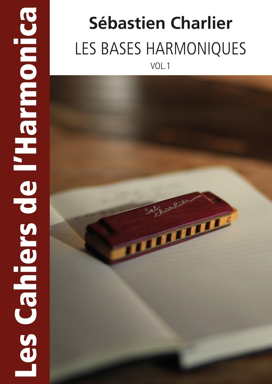 Méthodes LES CAHIERS DE L'HARMONICA 1001224745