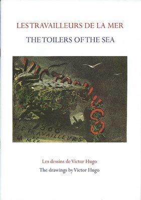 Les Travailleurs de la Mer - les dessins/ Toilers of the Sea - the drawings