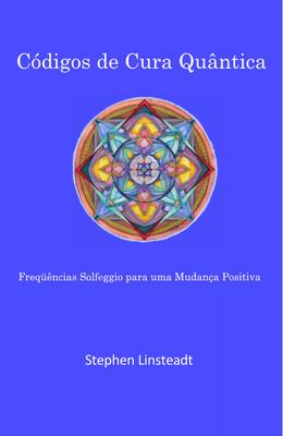 Códigos de Cura Quantum (livro de softback) Em Português
