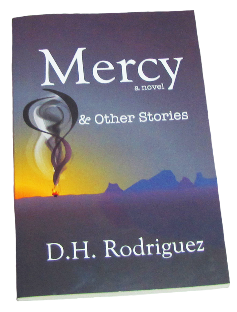 Mercy & Other Stories by DH Rodriguez