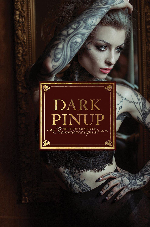 PRE-SALE Dark Pinup by Lars Kommienezuspadt