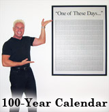One of These Days 100-Year Calendar-Poster