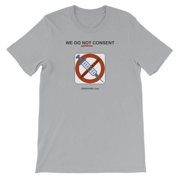 WE DO NOT CONSENT ZEROVAXX.com Short-Sleeve Unisex T-Shirt 00018