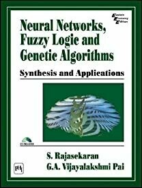 Neural Networks, Fuzzy Logic and Genetic Algorithms: Synthesis and Applications (Computer)
