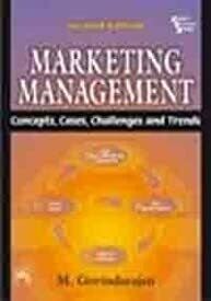 Marketing Management : Concepts- Cases- Challenges and Trends 2nd Edition