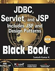 JDBC, Servlets and JSP Black Book, New ed