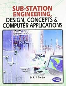 Sub-Station Engineering Design, Concepts & Computer Applications