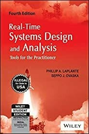 Real-Time Systems Design and Analysis: Tools for the Practitioner, 4ed
