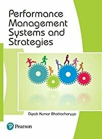 Performance Management Systems and Strategies, 1e