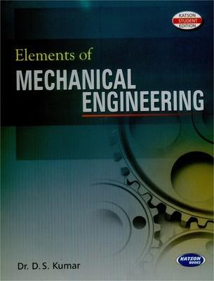 Elements of Mechanical Engineering PTU by D.S.Kumar