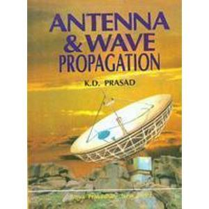 Antenna and wave Propagation - K D Prasad