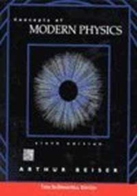 Concepts of Modern Physics by Arthur