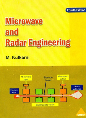 Microwave And Radar Engineering by Kulkarni M