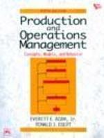 Production and Operations Management Concepts Models and Behavior by Adam
