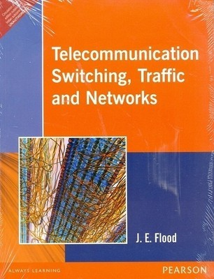 Telecommunications, Switching, Traffic And Networks