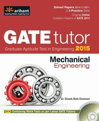 GATE Tutor 2015 Mechanical Engineering Old Edition by Er. Dinesh Nath Goswami