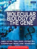 Molecular Biology Of The Gene Old Edition by James D. Watson