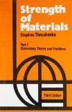 Strength of Materials, Vol. I: Elementary Theory and Problems