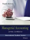 Managerial Accounting 4ed ISV WSE by James Jiambalvo