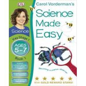 Science Made Easy Ages 5-7 Becoming a Science Observer