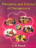 Principles and Practice of Management by L.M. Prasad