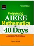 Preparing AIEEE Mathematics in 40 Days by Rajeev Manocha