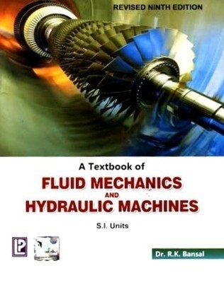 A Textbook of Fluid Mechanics and Hydraulic Machines                        Paperback R.K. Bansal | Pustakkosh.com