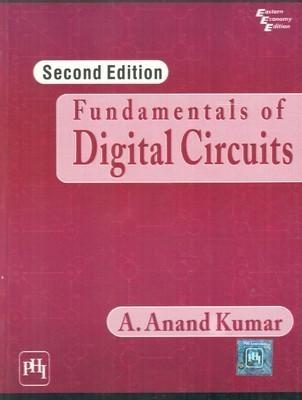 Fundamentals of Digital Circuits by Kumar